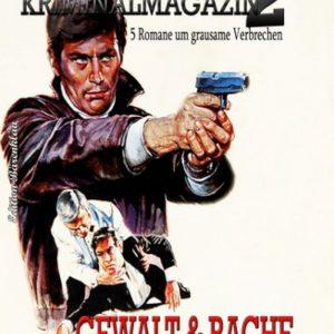 A. F. Morlands Kriminalmagazin #2: Gewalt und Rache