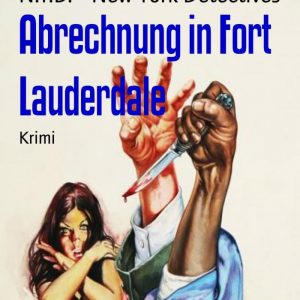 Abrechnung in Fort Lauderdale: N.Y.D. - New York Detectives