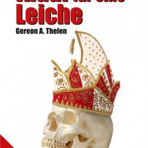 Alaaf für eine Leiche: Ein Peter Merzenich-Krimi