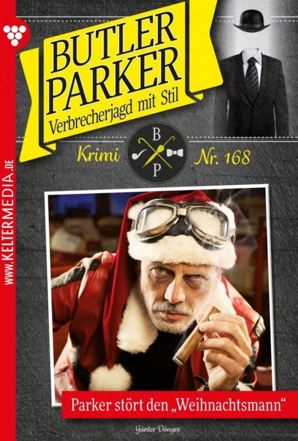 """Butler Parker 168 – Kriminalroman: Parker stört den """"Weihnachtsmann"""""""