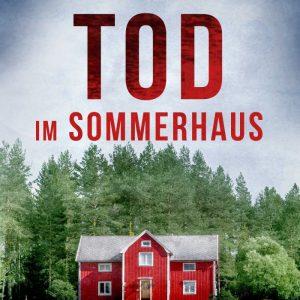 Tod im Sommerhaus - Schweden-Krimi
